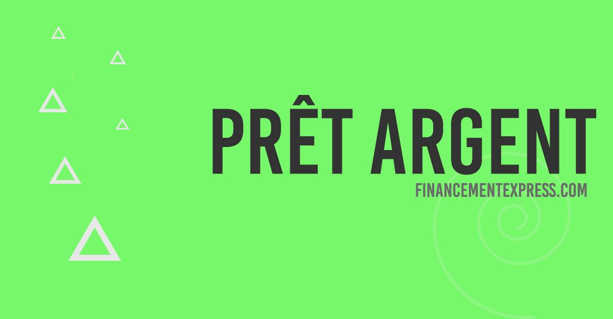 Prêt d'argent Financement Express